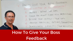 Leadership Coaching: How to Give Your Boss Feedback